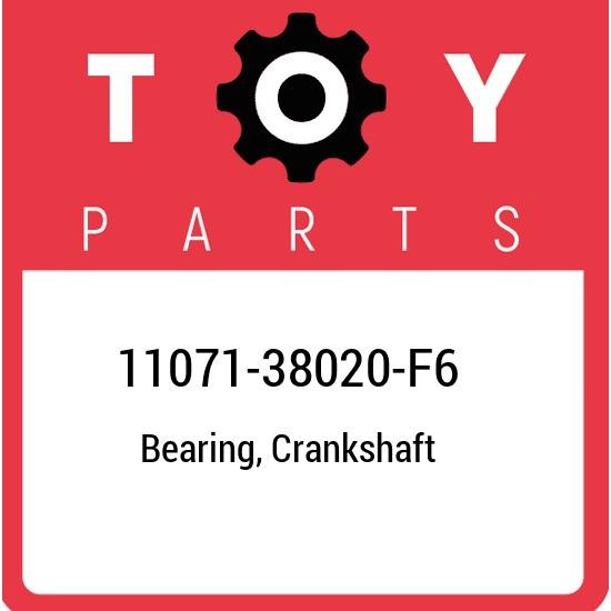 11071-38020-F6 Toyota Bearing, crankshaft 1107138020F6, New Genuine OEM Part