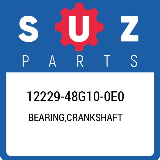 12229-48G10-0E0 Suzuki Bearing,crankshaft 1222948G100E0, New Genuine OEM Part